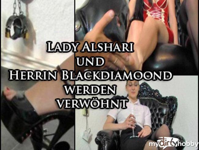 Lady Alshari und Herrin Blackdiamoond werden verwöhnt