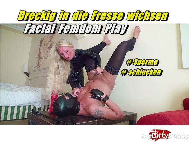 Dreckig in die Fresse wichsen - Facial Femdom Play