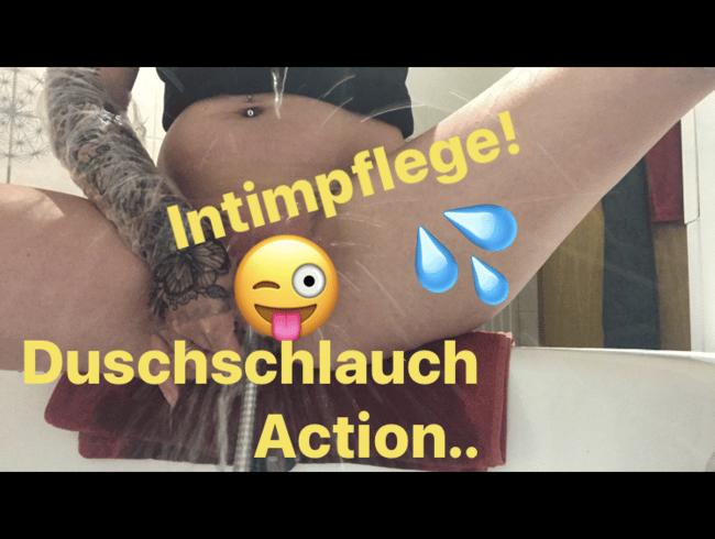 Intimpflege für Dich! Duschschlauch kommt zum Einsatz..